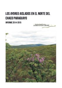 LOS AYOREO AISLADOS EN EL NORTE DEL CHACO PARAGUAYO